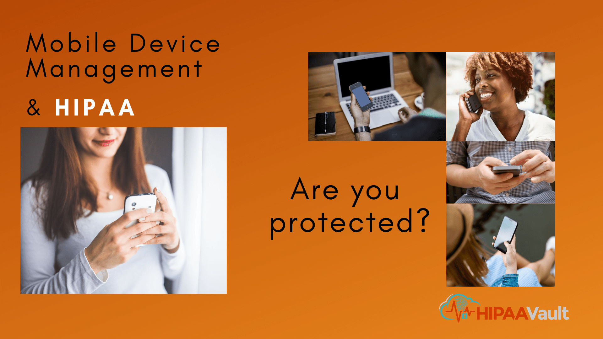 Mobile Device management and HIPAA
