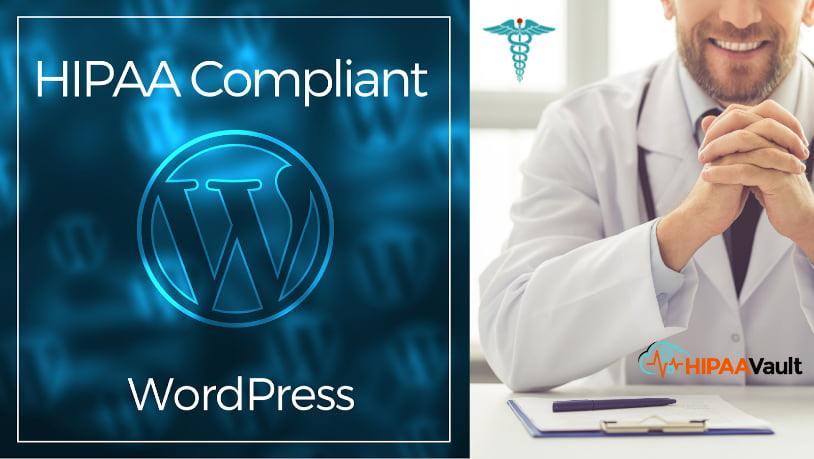 Is WordPress HIPAA Compliant?