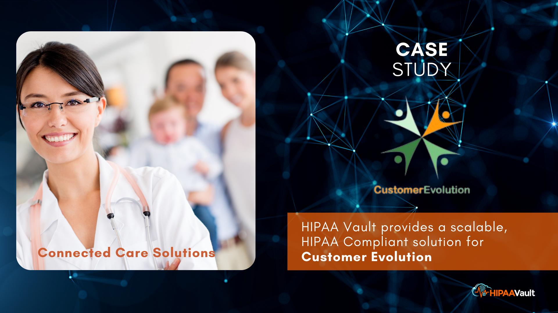 Customer Evolution – HIPAA Vault Case Study