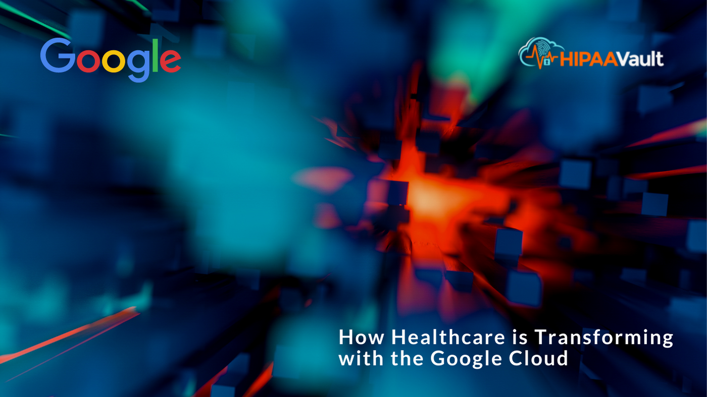 Digital Transformation, Part 2: Healthcare and the Google Cloud