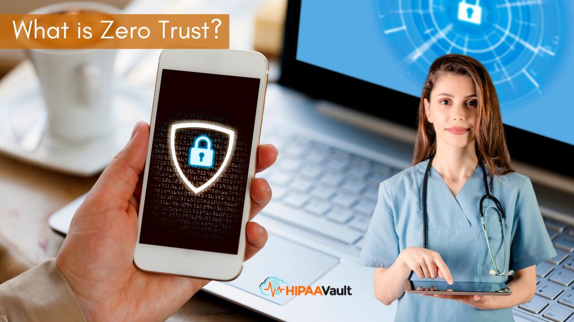 What is Zero Trust in Healthcare?