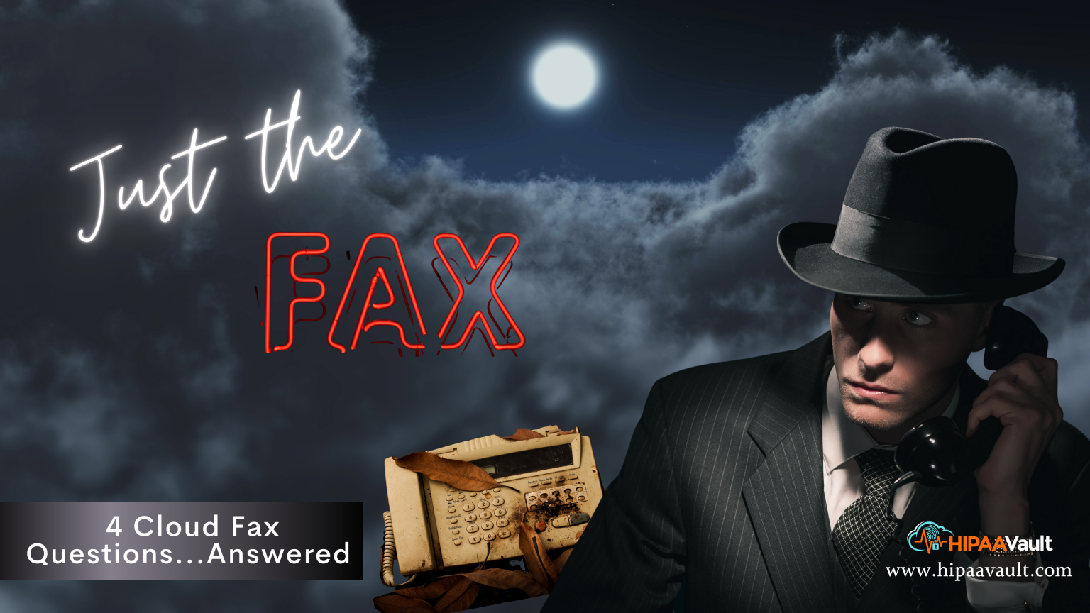 Just the Facts… 4 Key Fax Questions Answered with HIPAA Fax